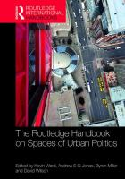 new book, title: The Routledge handbook on spaces of urban politics [electronic resource] / edited by Kevin Ward, Andrew EG Jonas, Byron Miller and David Wilson.