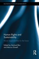 new book, title: Human rights and sustainability : moral responsibilities for the future / edited by Gerhard Bos and Marcus D起ell.