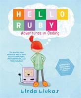 new book, title: Hello Ruby : adventures in coding / Linda Liukas.