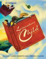 new book, title: Literature and the child / Lee Galda, Lauren Aimonette Liang, Bernice E. Cullinan.
