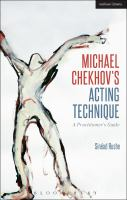 new book, title: Michael Chekhov's acting technique : a practitioner's guide / Sinéad Rushe.
