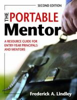new book, title: The portable mentor [electronic resource] : a resource guide for entry-year principals and mentors / Frederick A. Lindley.