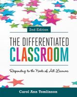 new book, title: The differentiated classroom [electronic resource] : responding to the needs of all learners / Carol Ann Tomlinson.