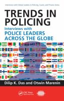 new book, title: Trends in policing [electronic resource] : interviews with police leaders across the globe / [edited by] Dilip K. Das and Otwin Marenin.