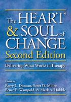 new book, title: The heart & soul of change [electronic resource] : delivering what works in therapy / edited by Barry L. Duncan ... [et al.].