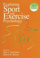 new book, title: Exploring sport and exercise psychology [electronic resource] / edited by Judy L. Van Raalte and Britton W. Brewer.