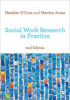 new book, title: Social work research in practice [electronic resource] : ethical and political contexts / Heather D'Cruz and Martyn Jones.