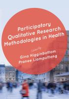 new book, title: Participatory qualitative research methodologies in health / edited by Gina Higginbottom, Pranee Liamputtong.
