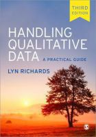 new book, title: Handling qualitative data : a practical guide / Lyn Richards.