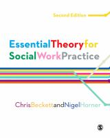 new book, title: Essential theory for social work practice / Chris Beckett and Nigel Horner.