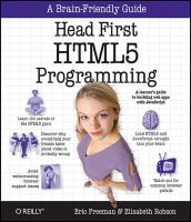 new book, title: Head First HTML5 programming [electronic resource] : building web apps with Javascript / Eric Freeman, Elisabeth Robson.