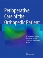 new book, title: Perioperative care of the orthopedic patient [electronic resource] / C. Ronald MacKenzie, Charles N. Cornell, Stavros G. Memtsoudis, editors.