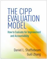new book, title: The CIPP evaluation model [electronic resource] : how to evaluate for improvement and accountability / Daniel L. Stufflebeam, Guili Zhang.