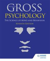new book, title: Psychology [electronic resource] : the science of mind and behaviour / Richard Gross.