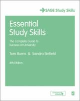 new book, title: Essential study skills : the complete guide to success at university / Tom Burns & Sandra Sinfield.