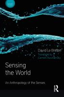 new book, title: Sensing the world [electronic resource] : an anthropology of the senses / David Le Breton ; translated by Carmen Ruschiensky.