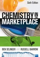new book, title: Chemistry in the Marketplace [electronic resource]