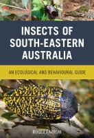 new book, title: Insects of South-Eastern Australia [electronic resource]: An Ecological and Behavioural Guide