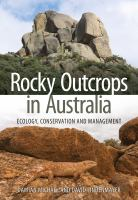 new book, title: Rocky outcrops in Australia : ecology, conservation and management / Damian Michael and David Lindenmayer.