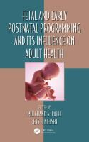 new book, title: Fetal and early postnatal programming and its influence on adult health [electronic resource] / edited by Mulchand S. Patel, Jens H. Nielsen.