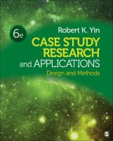 new book, title: Case study research and applications : design and methods / Robert K. Yin.