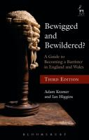 new book, title: Bewigged and bewildered? : a guide to becoming a barrister in England and Wales / Adam Kramer and Ian Higgins.