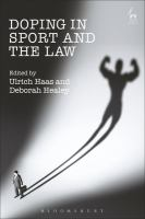 new book, title: Doping in sport and the law / edited by Ulrich Haas and Deborah Heale.