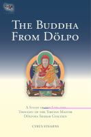 new book, title: The Buddha from Dölpo : a study of the life and thought of the Tibetan master Dölpopa Sherab Gyaltsen / Cyrus Stearns.