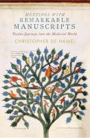 new book, title: Meetings with remarkable manuscripts / Christopher de Hamel.