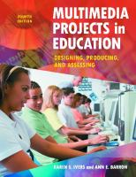 new book, title: Multimedia projects in education [electronic resource] : designing, producing, and assessing / Karen S. Ivers, Ann E. Barron.