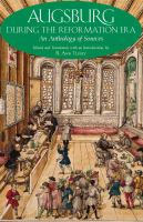 new book, title: Augsburg during the Reformation era [electronic resource] : an anthology of sources / edited and translated, with an introduction by B. Ann Tlusty.