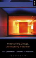 new book, title: Understanding Deleuze, understanding modernism [electronic resource] / edited by Paul Ardoin, S. E. Gontarski, and Laci Mattison.
