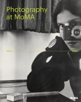new book, title: Photography at MoMA. 1920-1960 / edited by Quentin Bajac, Lucy Gallun, Roxana Marcoci, Sarah Hermanson Meister.