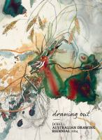 new book, title: Drawing out : Dobell Australian Drawing Biennial 2014 / Anne Ryan.