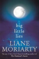 new book, title: Big little lies / Liane Moriarty.
