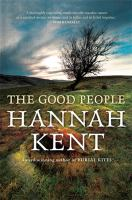 new book, title: The good people / Hannah Kent.