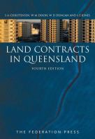new book, title: Land contracts in Queensland / Sharon Christensen, W M Dixon, W D Duncan, Stephen E Jones.