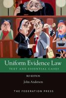 new book, title: Uniform evidence law : text and essential cases / John Anderson.