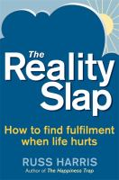 new book, title: The Reality Slap [electronic resource]