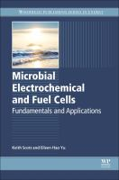 new book, title: Microbial Electrochemical and Fuel Cells [electronic resource]: Fundamentals and Applications