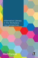 new book, title: Information literacy in the workplace [electronic resource] / edited by Marc Forster.