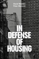 new book, title: In defense of housing [electronic resource] : the politics of crisis / David Madden, Peter Marcuse.