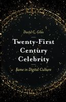 new book, title: Twenty-First Century Celebrity [electronic resource] : Fame in Digital Culture / Giles, David C.