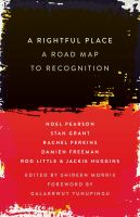 new book, title: A rightful place : a road map to recognition / edited by Shireen Morris ; [foreword by Galarrwuy Yunupingu].