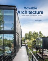new book, title: Movable architecture / edited by Ross Gilbert.