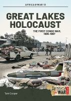 new book, title: Great Lakes Holocaust [electronic resource]: First Congo War, 1996-1997