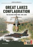 new book, title: Great Lakes Conflagration [electronic resource]: Second Congo War, 1998-2003