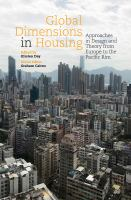 new book, title: Global dimensions in housing : approaches in design and theory from Europe to the Pacific Rim / [edited by] Kirsten Day ; series editor, Graham Cairns.