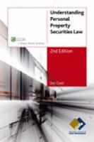 new book, title: Understanding personal property securities law / Del Cseti, Anne Wardell.