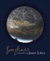 new book, title: Songlines : tracking the Seven Sisters / edited by Margo Neale.
